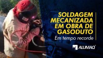 SOLDGEM MECANIZADA EM OBRA DE GASODUTO
